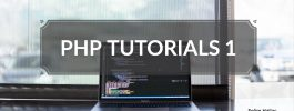 PHP Tutorials – 1